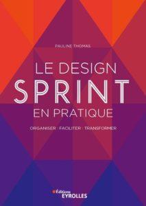 Le Design Sprint en pratique Pauline Thomas
