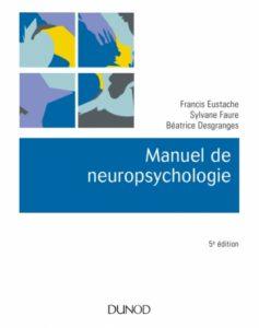 Manuel de neuropsychologie